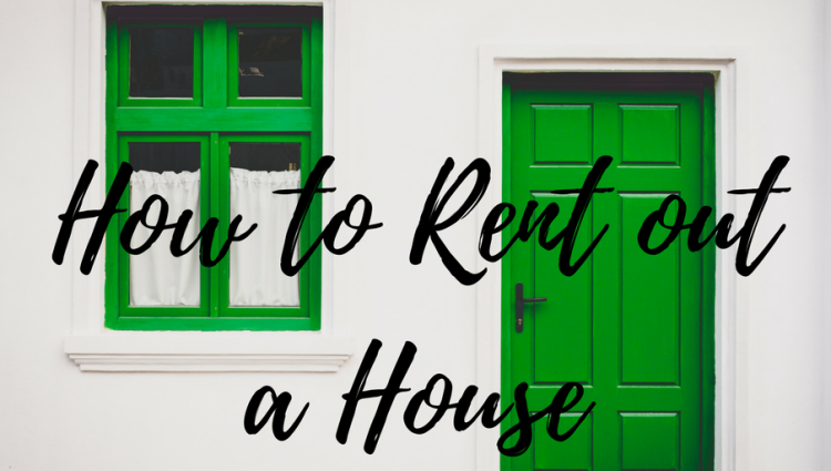 How to Rent Out a Property